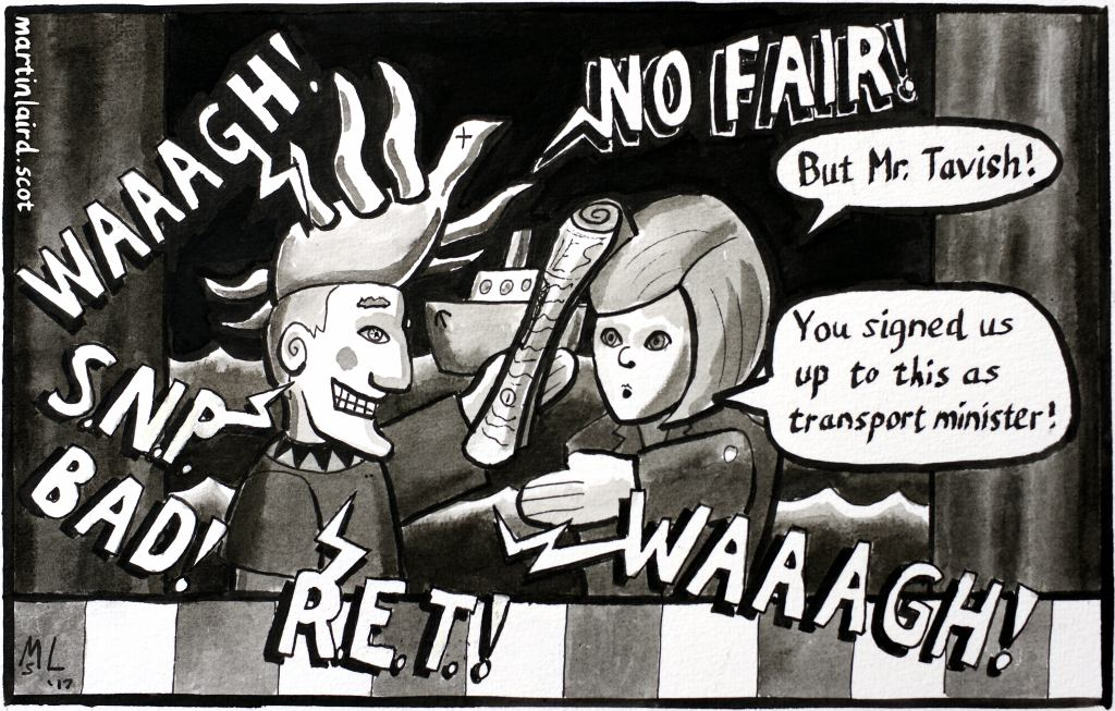 Pen and ink cartoon showing Tavish Scott and Nicola Sturgeon as Punch and Judy. Mr. Tavish is hitting Nicola with a newspaper and shouting about unfair ferry fares.